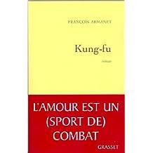 Kung fu (Littérature Française) (French Edition)