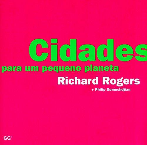 Descargar Libro Cidades Para Um Pequeno Planeta Richard Rogers