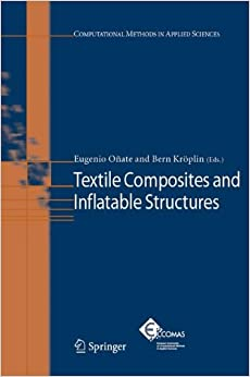 Book Textile Composites and Inflatable Structures (Computational Methods in Applied Sciences)