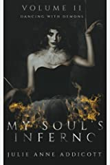 My Soul's Inferno: Dancing with Demons (Volume 2) Paperback