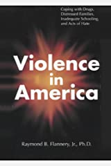 Violence in America Kindle Edition