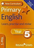 New Curriculum Primary English Learn, Practise and Revise Year 5 (RS Primary New Curr Learn, Practise, Revise)