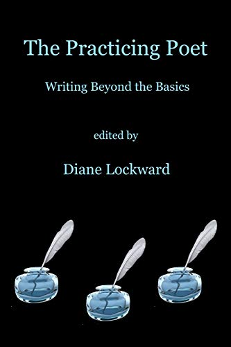 The Practicing Poet: Writing Beyond the -