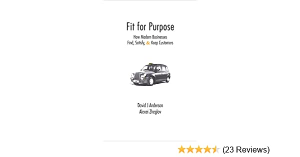 Amazon fit for purpose how modern businesses find satisfy amazon fit for purpose how modern businesses find satisfy keep customers ebook david j anderson alexei zheglov kindle store fandeluxe Gallery