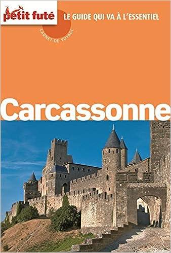 Carcassonne carnet de voyage 2012 petit fute: Amazon.es: Petit Futé: Libros en idiomas extranjeros