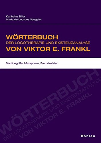 Wörterbuch Der Logotherapie Und Existenzanalyse Von Viktor E. Frankl  Sachbegriffe Metaphern Fremdwörter