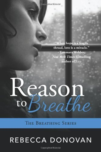 reason-to-breathe-the-breathing-series-book-1