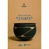 Seramik: Türk Sanatları