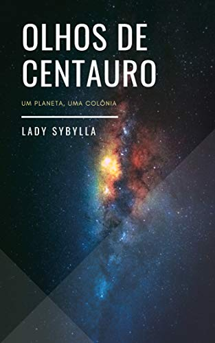 ea5b302dfbb Olhos de Centauro eBook  Lady Sybylla  Amazon.com.br  Loja Kindle