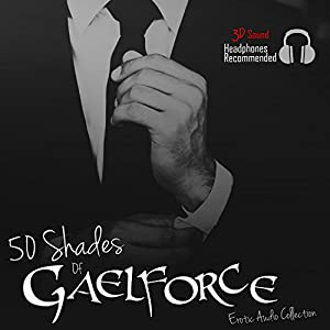 50 Shades of Gaelforce Audiobook