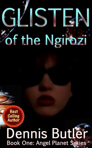 Glisten of the Ngirozi - Book One (Angel Planet Series 1)