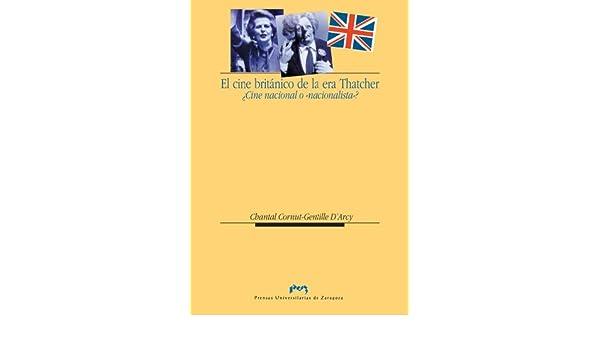 El cine británico de la era Thatcher. ¿Cine nacional o ...