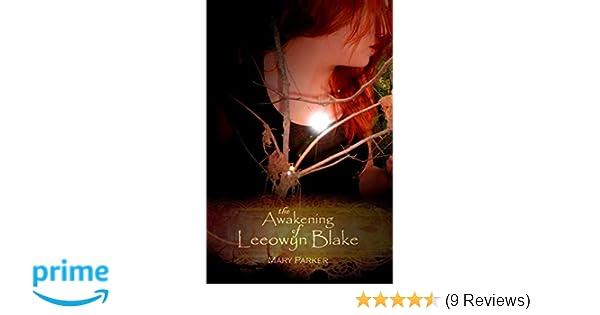 The Awakening of Leeowyn Blake: The Kahl'Nar Saga - Book 1: Mary