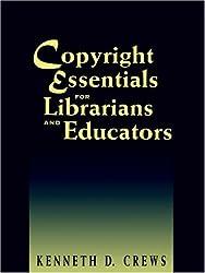 Copyright Essentials for Librarians and Educators