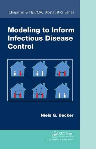 Modeling to Inform Infectious Disease Control (Chapman & Hall/CRC Biostatistics Series) (Infectious Disease Modeling compare prices)
