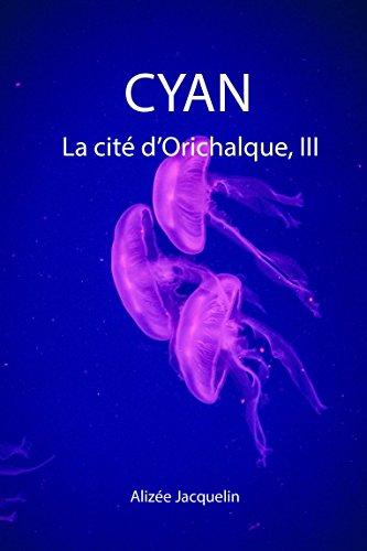 CYAN: La cité d