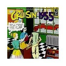 Cruisin 1955 / Various