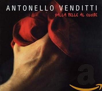 Antonello Venditti Regali Di Natale.Venditti Antonello Dalla Pelle Al Cuore Amazon Com Music