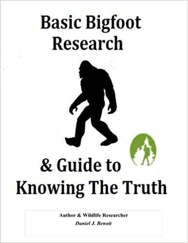 Basic Bigfoot Research & Guide to Knowing The Truth