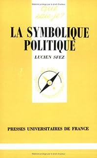 La symbolique politique, Sfez, Lucien