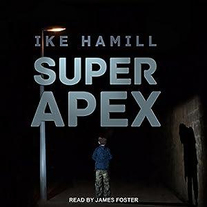 Super Apex Audiobook