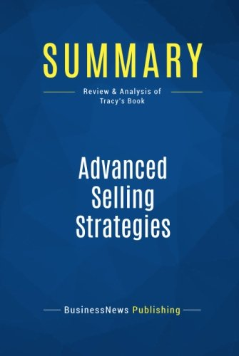 Summary: Advanced Selling Strategies: Review and Analysis of Tracy's Book
