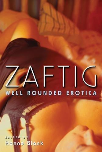 Zaftig Rounded Erotica Hanne Blank product image