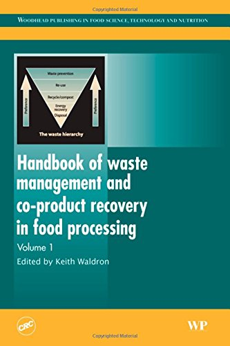 Handbook of Waste Management and Co-Product Recovery in Food Processing (Woodhead Publishing Series in Food Science, Technology and Nutrition)