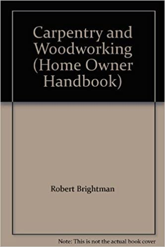 Carpentry and Woodworking (Home Owner Handbook) - Books