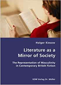 literature mirror of society Title: gargantua in a convex mirror fischarts view of rabelais studies in the humanities literature politics society vol 2pdf author: book pdf subject.