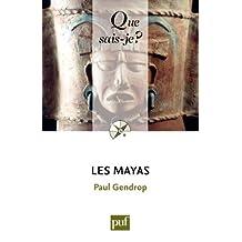 Les Mayas: « Que sais-je ? » n° 1734 (French Edition)