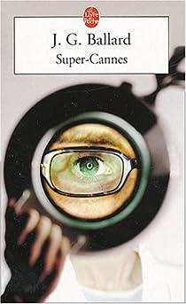 Super-Cannes par Ballard
