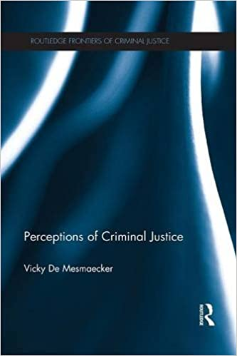 Perceptions of Criminal Justice (Routledge Frontiers of