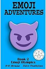 Emoji Adventures Volume 2: Emoji Olympics Paperback