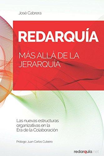 RedarquIa: Mas alla de la jerarquia (Spanish Edition) [Jose Cabrera] (Tapa Blanda)