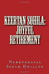 Keertan SOHILA: Joyful Retirement by Narendrapal Singh Dhillon (2015-06-01) Paperback