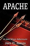 Apache, Jere D. James, 0977459373