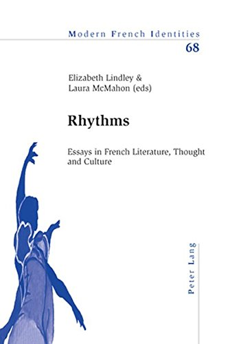 Read Online Rhythms: Essays in French Literature, Thought and Culture (Modern French Identities) ebook