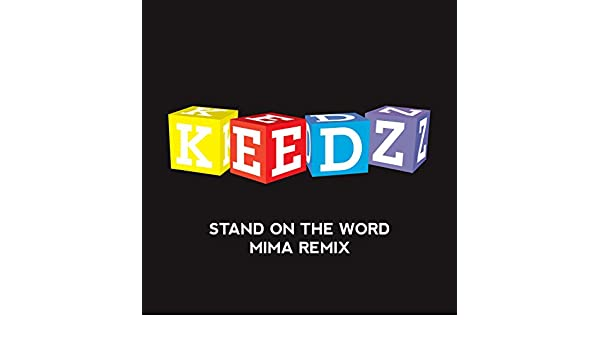 keedz - stand on the word gratuit