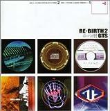 Re-Birth II by Gts (2000-06-07)