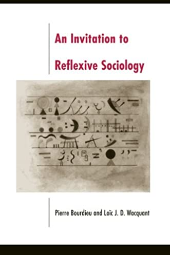 41JZkFVtbSL._SX331_BO1204203200_ amazon com an invitation to reflexive sociology (9780226067414,Invitation To Reflexive Sociology