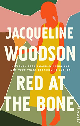 Red at the Bone: A Novel by [Woodson, Jacqueline]