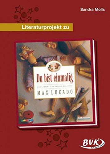 Literaturprojekt Du bist einmalig: Mit Theaterstück. 2.-3. Klasse