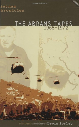 Vietnam Chronicles: The Abrams Tapes, 1968–1972 (Modern Southeast Asia Series) by Brand: Texas Tech University Press