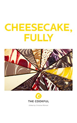 Cheesecake, Fully by Christine Pittman
