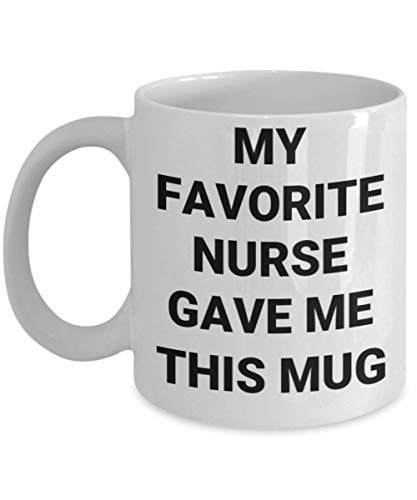 Mds Nurse Mug My Favorite Nursing Gave This Funny Gift Idea For Midwife Friend Parent Mom Dad Practitioner Ratched Tervis Ww2 Lay Jayne Retire Microwave Dishwasher Safe Cozy Novelty Coffee Tea Cup