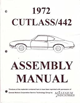 1972 oldsmobile cutlass 442 factory assembly instruction manual rh amazon com