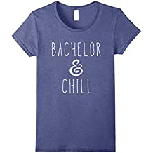 Bachelor And Chill Funny Lounge T-shirt