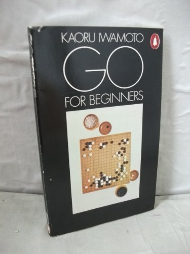 Go for Beginners by K Iwamoto
