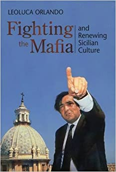 Fighting the Mafia & Renewing Sicilian Culture